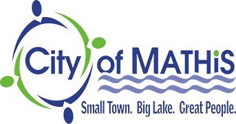City of Mathis small town big lake great people